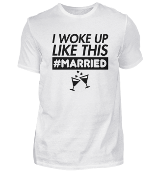 Wedding marriage - I woke up like this
