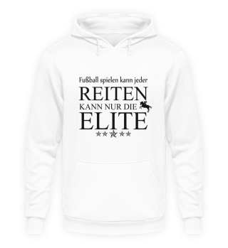 Reiten kann nur die Elite