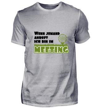 Wenn jemand anruft, ich bin im Meeting