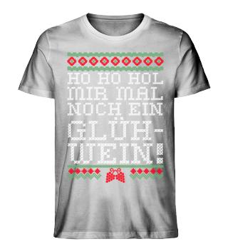Ho-Ho Hol mir Glühwein - Ugly Christmas