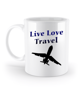 Live Love Travel Tasse