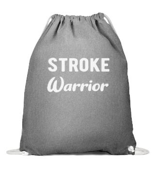 STROKE SURVIVOR: Stroke Warrior