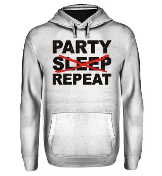 PARTY NO SLEEP REPEAT - black