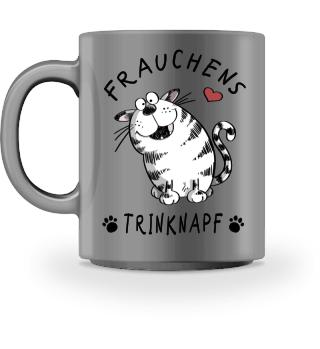 Frauchens Trinknapf Katze Tasse