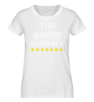 the super mommy, mothers day
