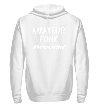 AMATEURFUNK #be connected
