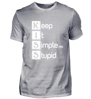 KISS - Keep it simple