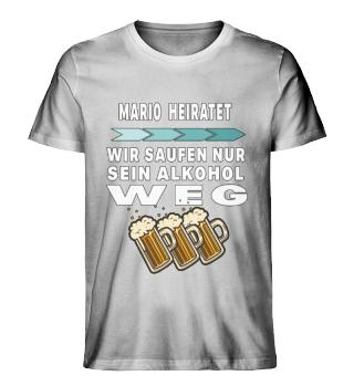 Mario heiratet saufen Alkohol weg