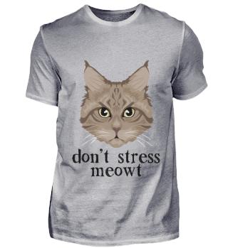 D007-0050A Dont Stress meowt Cat / Katze