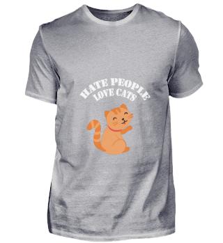 Hasse Menschen Liebe Katzen Spruch engli