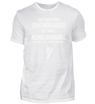 Geschenk Snowboarder: Ohne Snowboard? Un