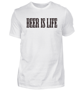 Beer is life shirt