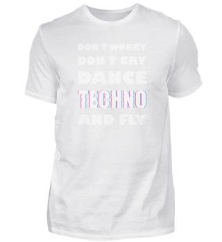 Techno Festival Don´t Worry Don´t Cry Tekkno Gift