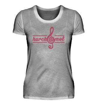 hurch@mol - Damenshirt - Frontprint