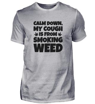 WEED SMOKER: Calm Down