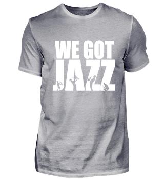 We Got Jazz