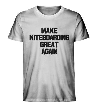 Make Kiteboarding Great Again