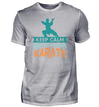 Keep Calm And Love Karate