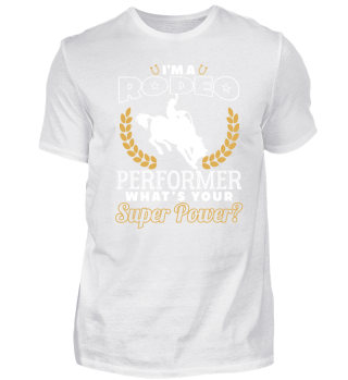Rodeo Perfomer What's Your Super Power?