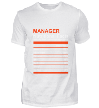 Nutritional Facts Manager T Shirt