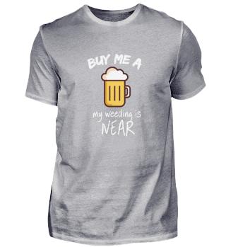 Buy me a beer, my wedding