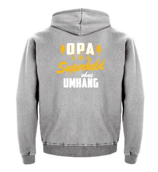 Opa · Superheld ohne Umhang