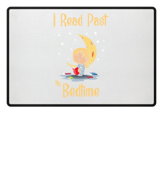 READING: I Read Past My Bedtime