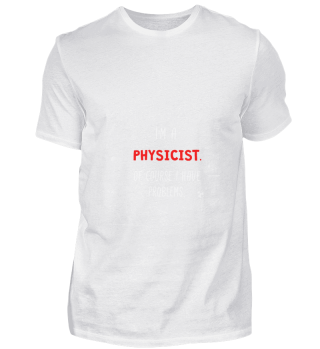 D010-0295A Proud Physicist Physiker - Wi