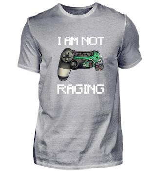 I am not RAGING