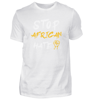 Stop African hate Black lifes matter