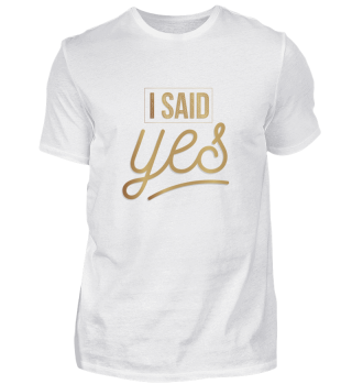 Bride - I said yes