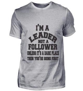 im leader not a follower black