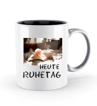 Tassen Heute Ruhetag Auszeit Pause Teetrinken