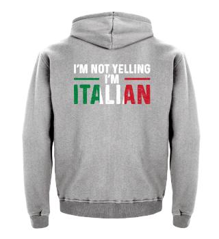 I'm Not Yelling I'm Italian