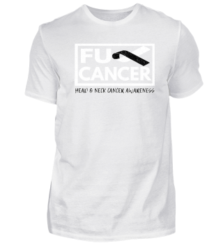 Fck Cancer Shirt head and Neck cancer
