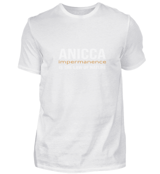 Anicca, Impermanence, Law Of Nature.