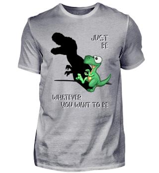 Just Be T-Rex Schattenbild Dinosaurier