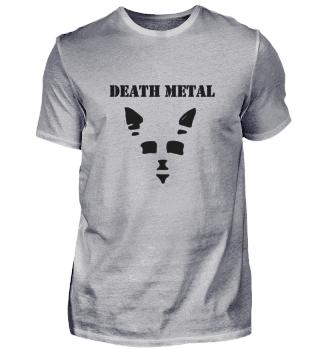 Katze Katzengesicht Death Metal Spruch e