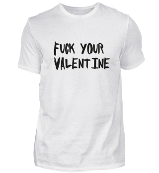 Fuck Your Valentine
