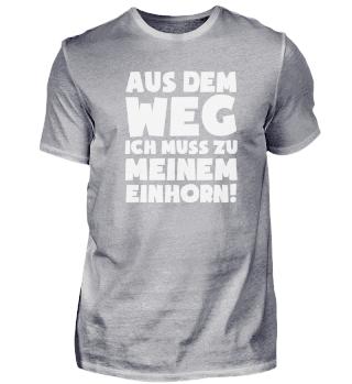 Geschenk Einhorn-Fan: Muss zum Einhorn!