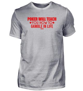 Poker Teacher life's motto gift
