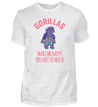 Gorillas Make Me Happy You Not So Much