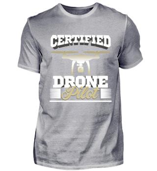 Certified Drone Pilot, Drohne Shirt