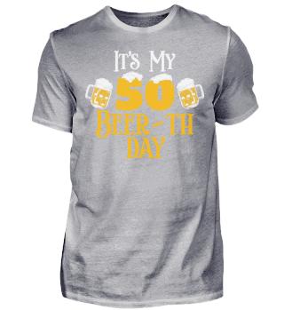 50. Geburtstag 50 Jahre Beer-th Day Bier