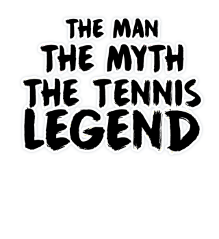 The Man - The Myth - The Tennis Legend