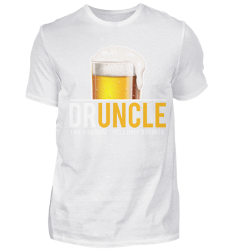Uncle Shirt Druncle Beer Alcohol Party