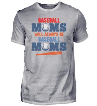Baseball Moms wants Always Be Baseball M