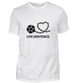 Football - life sentence