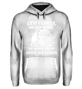 LKW - LKW-Fahrer sind wie Sauerstoff