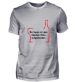 Bin heute mit dem falschen Wein aufgesta